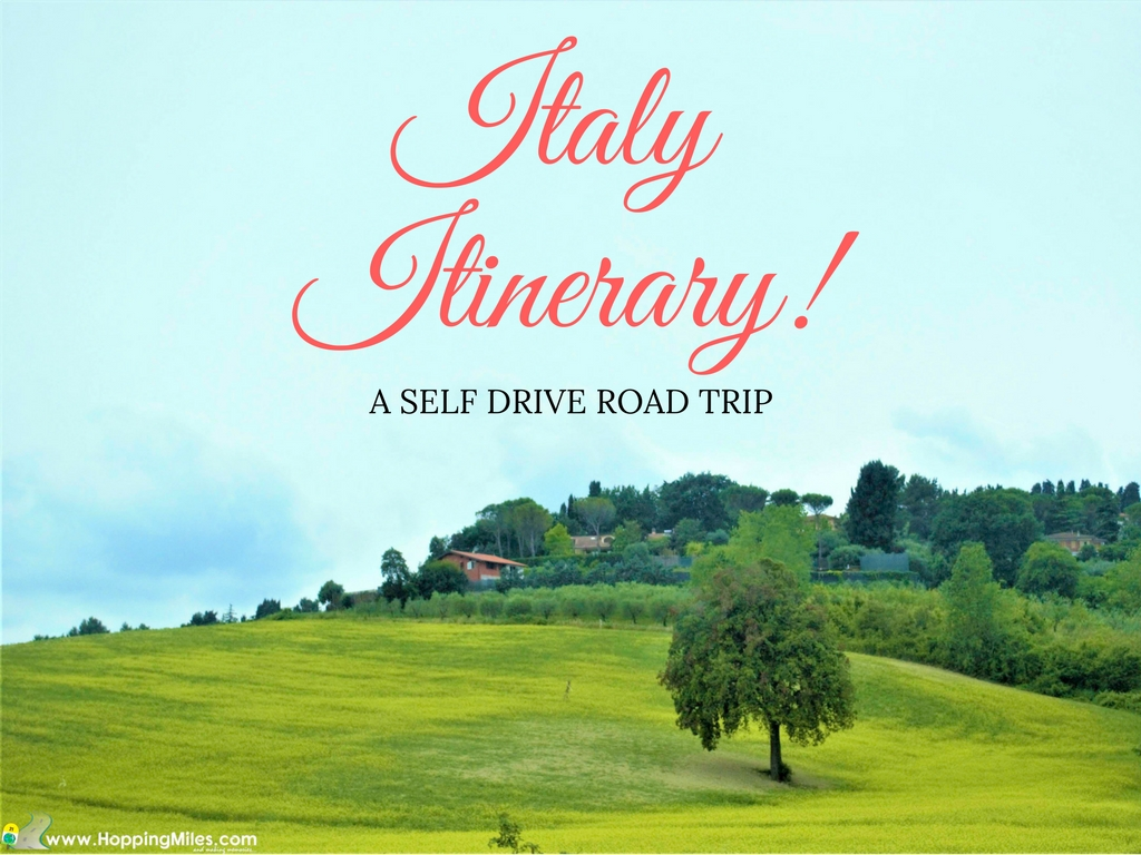 Our Italy Road trip Itinerary - Self drive in Italy